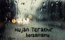 Hujan Terakhir Bersamamu